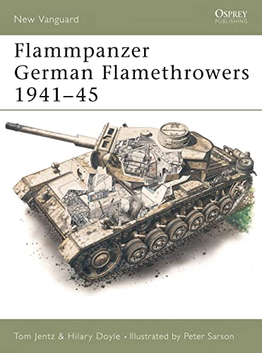Flammpanzer German Flamethrowers 1939 45: Hilary Doyle