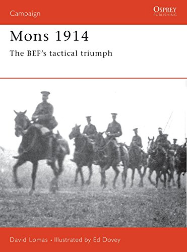 9781855325517: Mons 1914: The BEF's Tactical Triumph (Campaign)