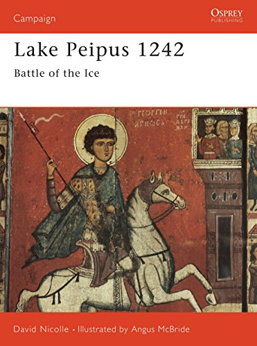 9781855325531: Lake Peipus 1242: Battle of the ice: No. 47 (Campaign)