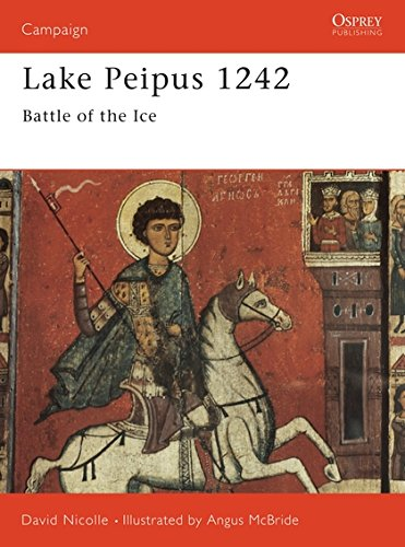 9781855325531: Lake Peipus 1242: Battle of the ice (Campaign)