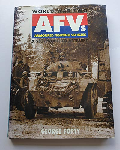 9781855325821: World War Two Afvs & Self-Propelled Artillery (Old General (Military))