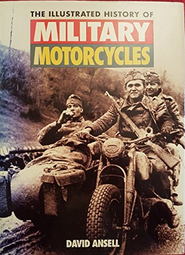 9781855325845: The Illustrated History of Military Motorcycles