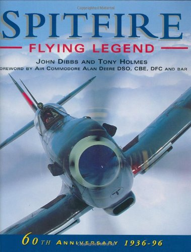 9781855325944: Spitfire: Flying Legend - 60th Anniversary 1936-96 (Osprey Classic Aircraft)