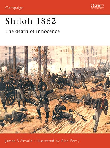 Shiloh 1862: The death of innocence (Trade Editions): James Arnold
