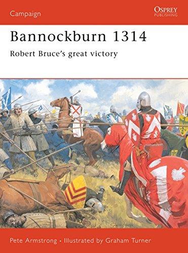 9781855326095: Bannockburn 1314: Robert Bruce's great victory (Campaign)