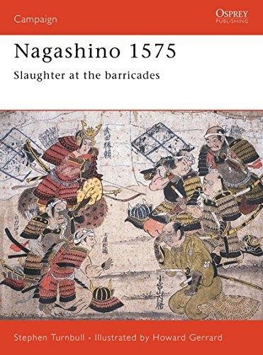 9781855326194: Nagashino 1575: Slaughter at the barricades (Campaign)