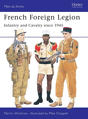 French Foreign Legion : Infantry and Calvary since 1945