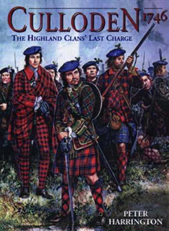 9781855326293: Culloden 1746: The Highland Clans' Last Charge (Trade Editions)