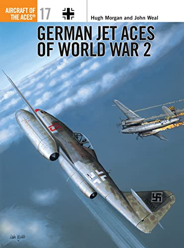 9781855326347: German Jet Aces of World War 2 (Osprey Aircraft of the Aces No 17)