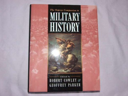 The Osprey Companion to Military History