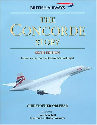9781855326675: The Concorde Story: 21 Years in Service (Osprey Civil Aircraft)