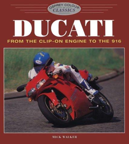 Ducati (Colour Classics): Mick Walker