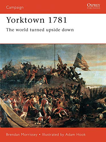 9781855326880: Yorktown 1781: The World Turned Upside Down