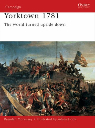 9781855326880: Yorktown 1781: The World Turned Upside Down (Campaign)