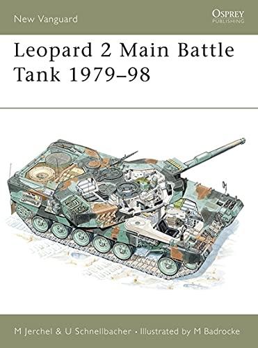 Leopard 2 Main Battle Tank 1979-98 (New Vanguard): Jerchel, Michael