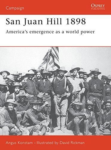 9781855327016: San Juan Hill 1898: America's Emergence as a World Power (Campaign)