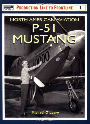 North American Aviation P-51 Mustang (Osprey Production Line to Frontline 1): O'Leary, Michael