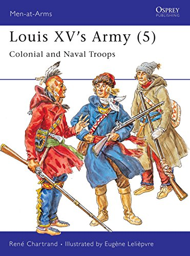 9781855327092: Louis XV's Army (5): Colonial and Naval Troops