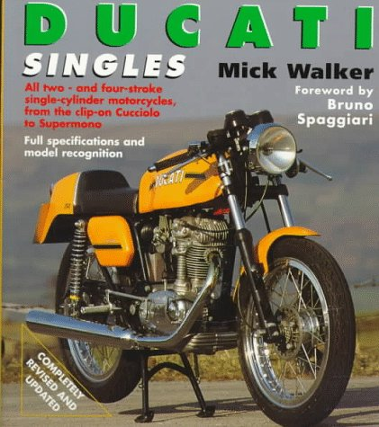9781855327177: Ducati Singles: All Two-And Four-Stroke Single-Cylinder Motorcycles, Including Mototrans - 1945 Onwards