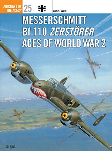 9781855327535: Messerschmitt Bf 110 Zerstörer Aces of World War 2 (Aircraft of the Aces)