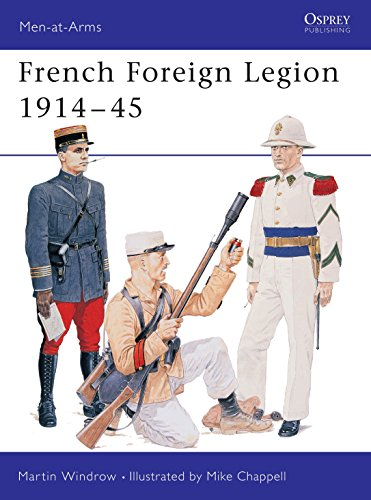 9781855327610: French Foreign Legion 1914–45 (Men-at-Arms)