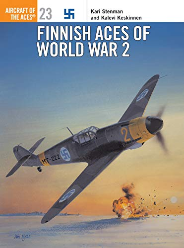 Finnish Aces of World War 2 (Osprey Aircraft of the Aces No 23): Stenman, Kari