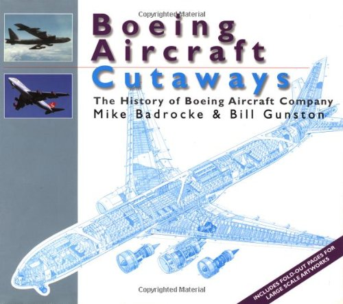9781855327856: Boeing Aircraft Cutaways: The History of Boeing Aircraft Company