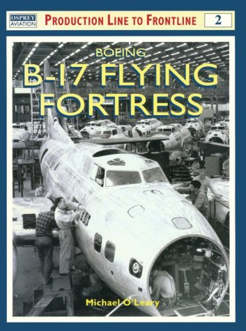 Boeing B-17 Flying Fortress, Osprey Production Line to Frontline 2