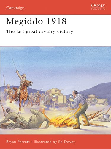 9781855328273: Megiddo 1918: The last great cavalry victory (Campaign)