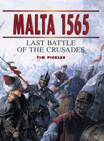9781855328303: Malta 1565: Last Battle of the Crusades