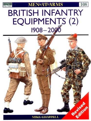 9781855328396: British Infantry Equipments (2): 1908-2000