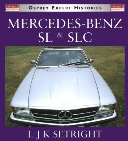 9781855328808: Mercedes-Benz SL and SLC (Osprey Expert Histories S.)