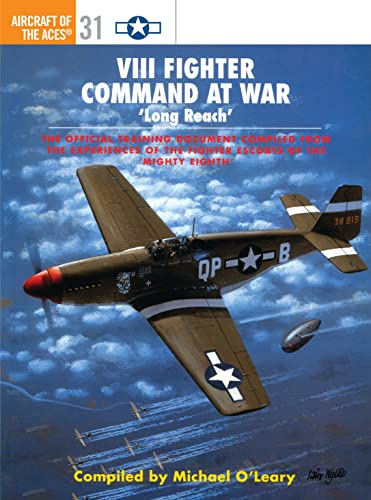 9781855329072: VIII Fighter Command at War: 'Long Reach' (Osprey Aircraft of the Aces Special)