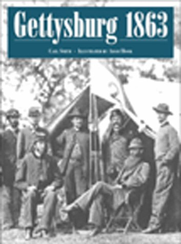 Gettysburg 1863: High Tide of the Confederacy (Campaign Series) (1855329530) by Carl Smith; Adam Hook