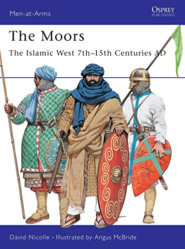 The Moors: The Islamic West 7th15th Centuries