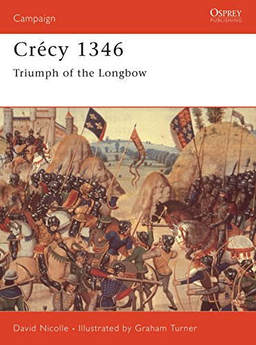 9781855329669: Crécy 1346: Triumph of the longbow: Triumph of the Black Prince (Campaign)