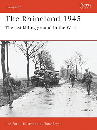 9781855329997: The Rhineland 1945: The last killing ground in the West (Campaign)
