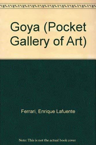 Goya (Pocket Gallery of Art): Ferrari, Enrique Lafuente