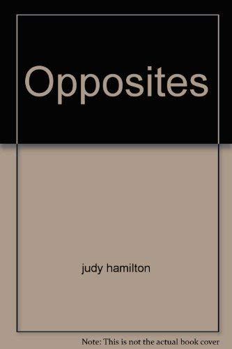 Opposites: judy hamilton