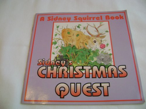 9781855345324: Sidney's Christmas Quest, a Sidney Squirrel Book