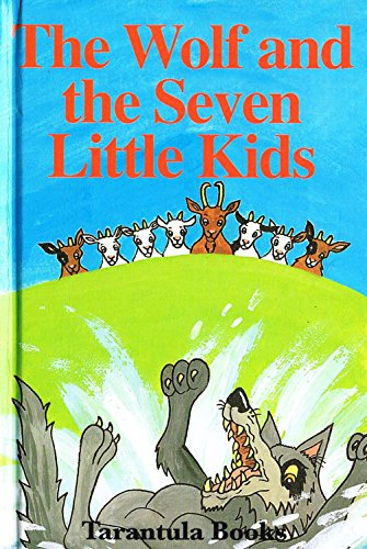 The Wolf And The Seven Little Kids: Judy Hamilton,R. James