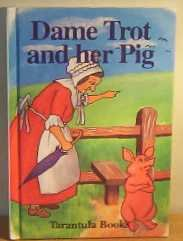 9781855345690: Dame Trot and Her Pig