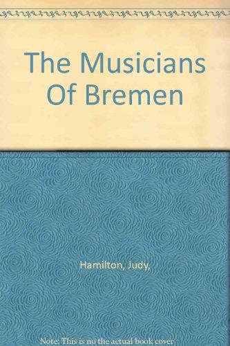9781855345829: The Musicians Of Bremen