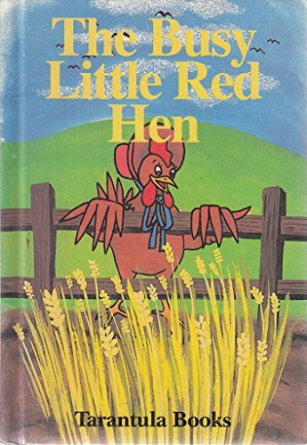 The Busy Little Red Hen: Judy Hamilton r