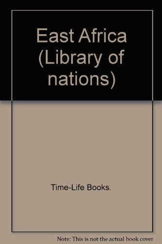 9781855346086: East Africa (Library of nations)