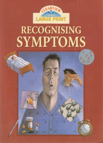 Large Print Recognising Symptoms