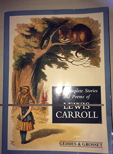 The Complete Stories and Poems of Lewis: Lewis Carroll