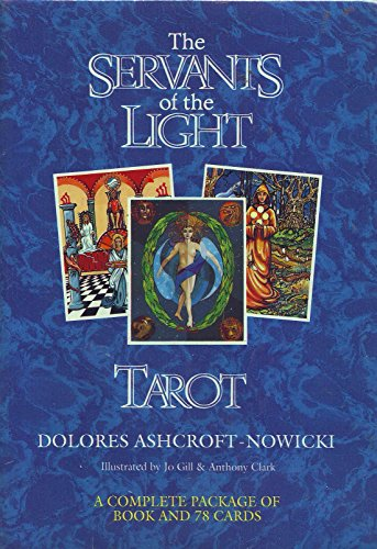 The Servants of the Light Tarot: Nowicki, Dolores Ashcroft