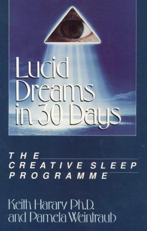 9781855380035: Lucid Dreams in 30 Days: Creative Sleep Programme
