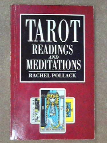 Tarot Readings and Meditations: Rachel Pollack